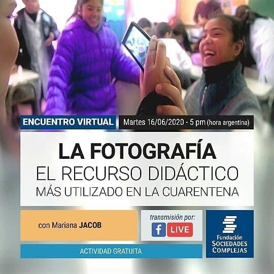 La fotografía: El recurso didáctico más utilizado en la cuarentena