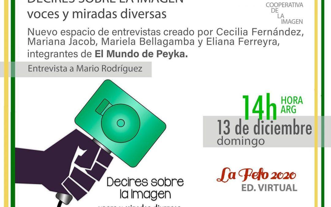 Decires sobre la imagen: Entrevista a Mario Rodríguez, voces y miradas diversas